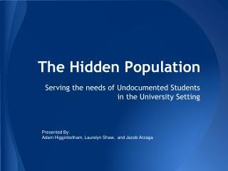 The Hidden Population