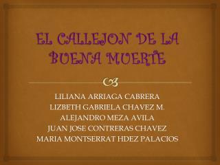 EL CALLEJON DE LA BUENA MUERTE