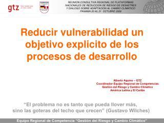 Reducir vulnerabilidad un objetivo explicito de los procesos de desarrollo