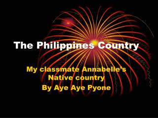 The Philippines Country