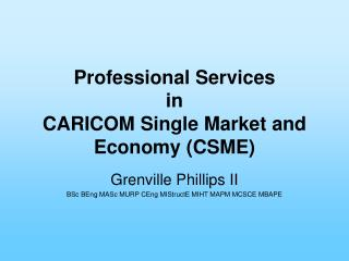 Professional Services in CARICOM Single Market and Economy CSME