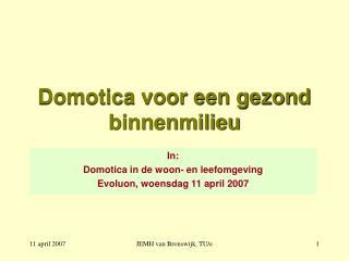 Domotica voor een gezond binnenmilieu