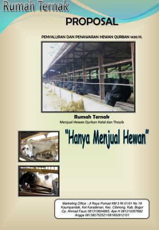 PROPOSAL PENYALURAN DAN PENAWARAN HEWAN QURBAN 1430 H. Rumah Ternak
