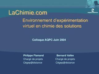 LaChimie  Environnement d'expérimentation     virtuel en chimie des solutions