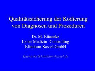 Qualitätssicherung der Kodierung von Diagnosen und Prozeduren