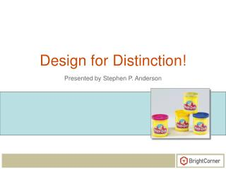 Design for Distinction!