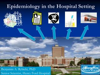 Epidemiology in the Hospital Setting