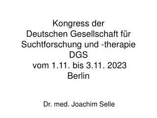 Dr. med. Joachim Selle