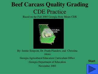 Beef Carcass Quality Grading CDE Practice Based on the Fall 2003 Georgia State Meats CDE