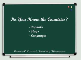 Do You Know the Countries ?