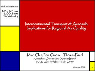 Intercontinental Transport of Aerosols: Implications for Regional Air Quality