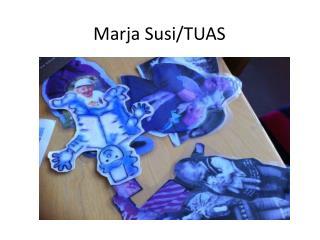 Marja Susi/TUAS