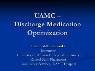 UAMC �  Discharge Medication Optimization
