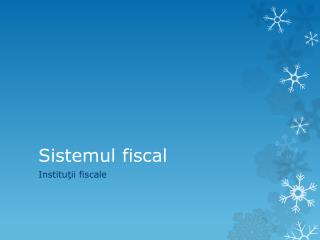 Sistemul fiscal