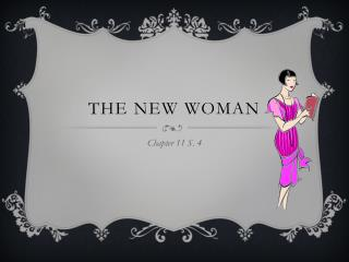 The New Woman