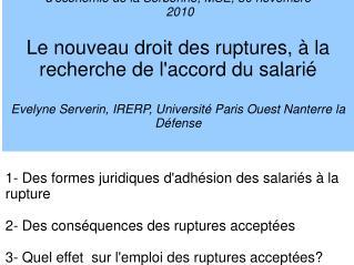 S minaire   Les ruptures du contrat de travail  , Centre d conomie de la Sorbonne, MSE, 30 novembre  2010  Le nouveau dr