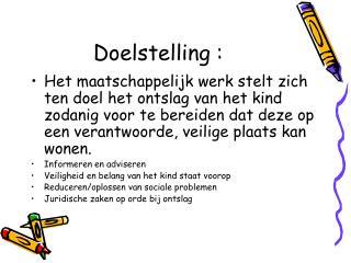 Doelstelling :