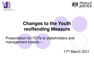 Changes to the Youth  reoffending Measure