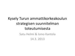 Kysely Turun ammattikorkeakoulun strategisen suunnitelman toteutumisesta