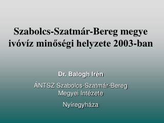 Szabolcs-Szatmár-Bereg megye ivóvíz minőségi helyzete 2003-ban