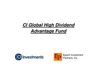 CI Global High Dividend Advantage Fund