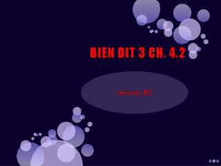 BIEN DIT 3 CH. 4.2