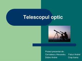 Telescopul optic