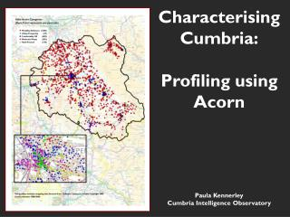 Characterising Cumbria: Profiling using Acorn
