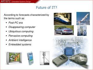 Future of IT?