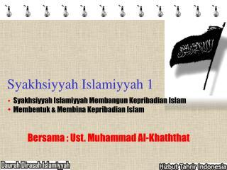 Syakhsiyyah Islamiyyah 1