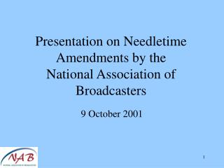 Presentation on Needletime Amendments by the  National Association of Broadcasters