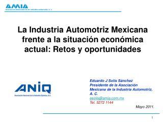La Industria Automotriz Mexicana frente a la situación económica actual: Retos y oportunidades