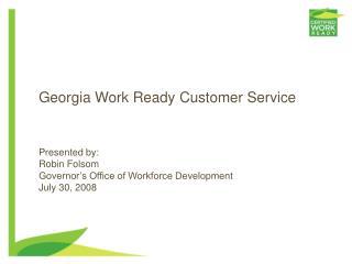 Georgia Work ReadyCustomer Service