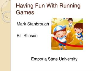 Having Fun With Running Games