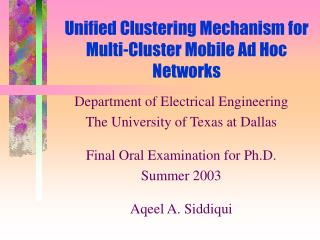 Unified Clustering Mechanism for Multi-Cluster Mobile Ad Hoc Networks