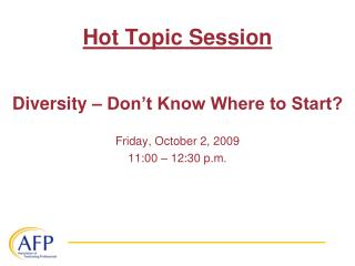 Hot Topic Session