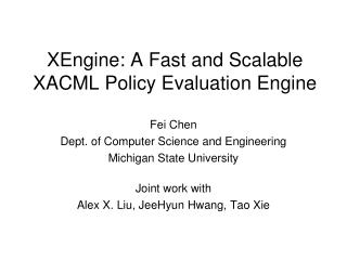 XEngine: A Fast and Scalable XACML Policy Evaluation Engine