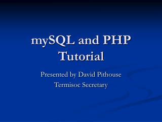 mySQL and PHP Tutorial