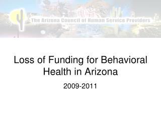 Loss of Funding for Behavioral Health in Arizona
