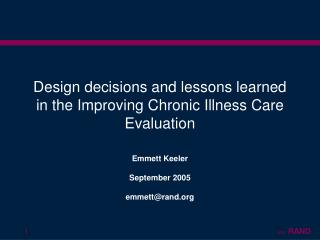 Design decisions and lessons learned in the Improving Chronic Illness Care Evaluation