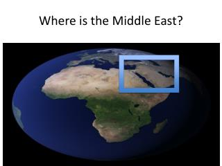 Where is the Middle East?
