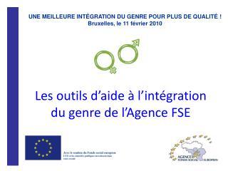 Les outils d'aide à l'intégration du genre de l'Agence FSE
