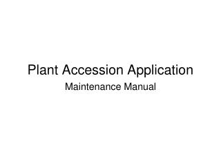 Plant Accession Application