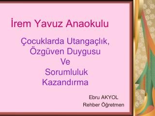 İrem Yavuz Anaokulu