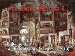 Az ókori Róma 1.
