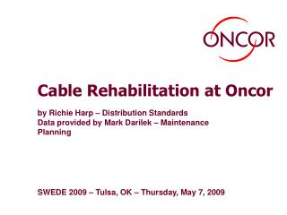 Cable Rehabilitation at Oncor