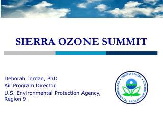 SIERRA OZONE SUMMIT