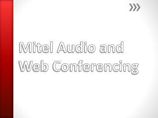 Mitel  Audio and Web Conferencing