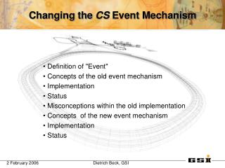 Changing the  CS  Event Mechanism