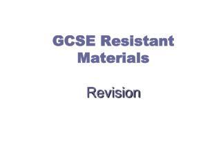 GCSE Resistant Materials Revision